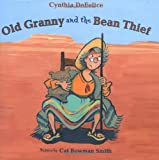 Old Granny and the Bean Thief, Cynthia C. DeFelice, 0374356149