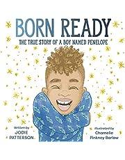 Born Ready: The True Story of a Boy Named Penelope