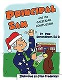 Principal Sam and the Calendar Confusion