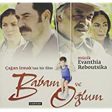 Babam Ve Oglum by Evanthia Reboutsika (2012-09-26)