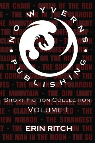 Download No Wyverns Publishing Short Fiction Collection Volume 1 ebook