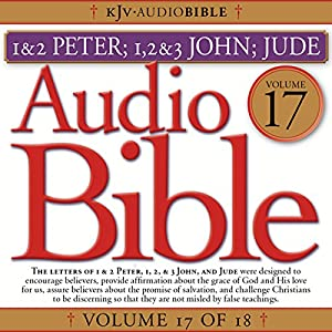 Audio Bible, Vol 17: Peter, John, Jude Audiobook