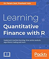 Learning Quantitative Finance with R Front Cover