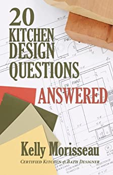 20 kitchen design questions answered ebook for Kitchen design questions