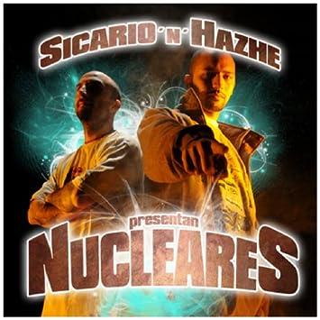sicario y hazhe nucleares