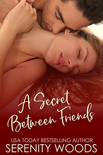 A Secret Between Friends (Between the Sheets Book 1) (Saga Wars Vehicle)