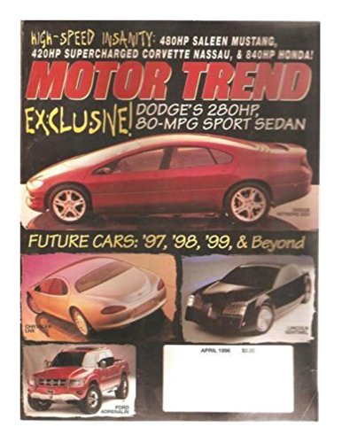 Motor Trend: Future Cars April 1996