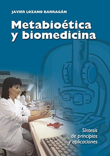 Descargar Libro Metabioética Y Biomedicina Cardenal Javier Lozano Barragán