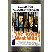 The Town Went Wild by Freddie Bartholomew; Jimmy Lydon; Tom Tully