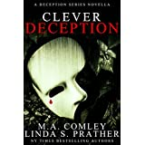 Clever Deception: A Deception novella prequel to Tragic Deception