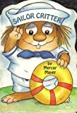 Sailor Critter, Mercer Mayer, 0671611461