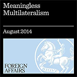 Meaningless Multilateralism