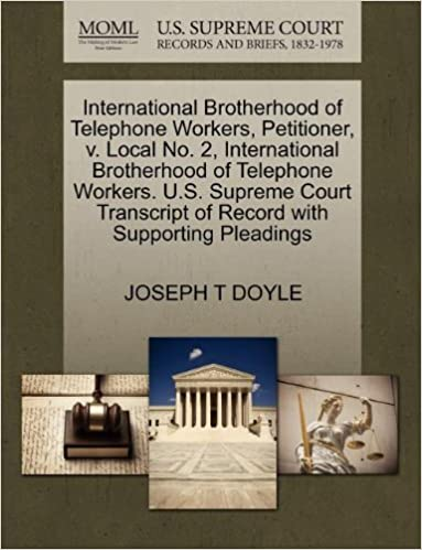 International Brotherhood of Telephone Workers, Petitioner, v. Local No. 2, International Brotherhood of Telephone Workers. U.S. Supreme Court Transcript of Record with Supporting Pleadings