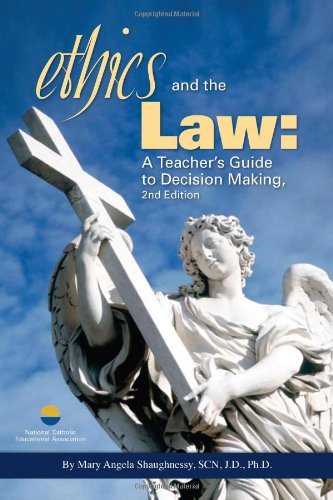 Ethics and the Law: A Teacher's Guide to Decision Making