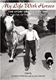 img - for My Life with Horses: The Story of Jack Juby MBE Master of the Heavy Horse book / textbook / text book