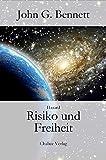 Risiko und Freiheit: Hasard - Das Wagnis der Verwirklichung