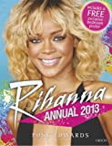 Rihanna Annual 2013, Posy Edwards, 1409109437