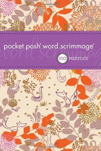 Pocket Posh Word Scrimmage: 100 Puzzles (Pocket Posh Word)