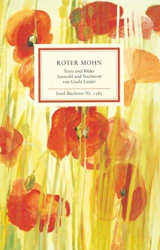 Roter Mohn: Texte und Bilder (Insel-Bücherei)