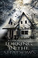 Lurking in the Shadows (The Lurking Series) (Volume 2)