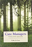 Care Managers: Working with the Aging Family