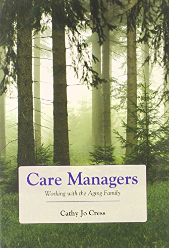 Care Managers: Working with the Aging Family by Brand: Jones Bartlett Learning