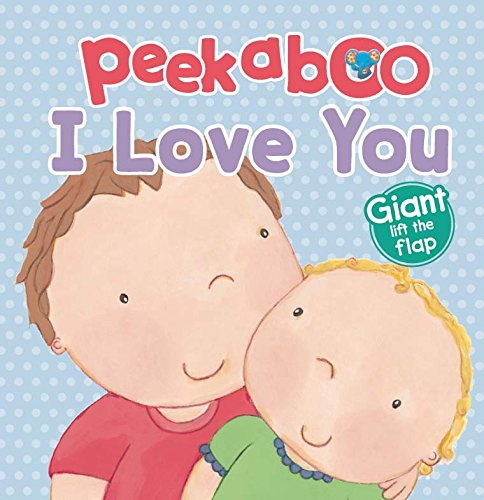 Download Peekaboo I Love You (Big Lift the Flap) pdf epub