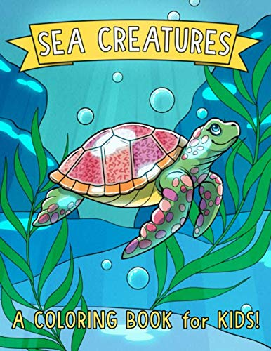 Sea Creatures: A Coloring Book for -