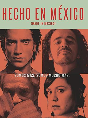 Hecho en México (Made in Mexico)