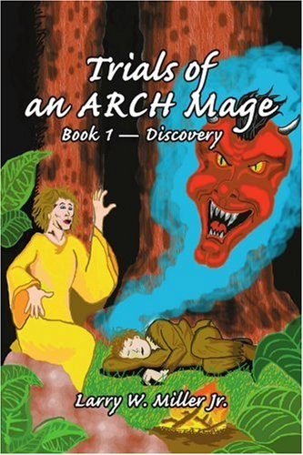 Trials of an ARCH Mage: Book 1-Discovery PDF