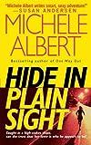 Hide in Plain Sight, Michele Albert, 1476779392