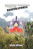 Conceptos Y Estrategias en Terapia Respiratoria, Victor Villena, 1463306830