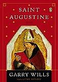 Saint Augustine: A Life (Penguin Lives Biographies)