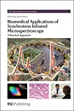 img - for Biomedical Applications of Synchrotron Infrared Microspectroscopy: A Practical Approach (RSC Analytical Spectroscopy Series) book / textbook / text book