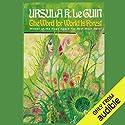 The Word for World Is Forest Hörbuch von Ursula K. Le Guin Gesprochen von: Kevin Pariseau