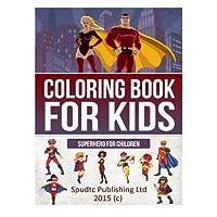 Coloring Book for Kids: Superhero for Children