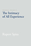 Presence, Volume II: The Intimacy of All Experience: 2