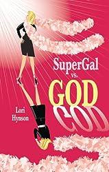 SuperGal vs. GOD