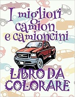 I Migliori Camion E Camioncini Libri Da Colorare Auto