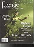 FAERIE MAGAZINE, WHERE WONDER FINDS A HOME NO. 23 VOLUME, 7 ISSUE # 1