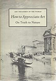 Art Treasures Of The World How To Appreciate…