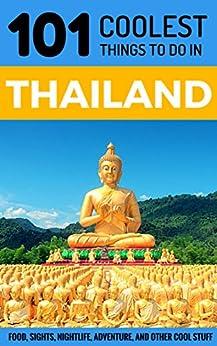 Thailand Travel Coolest Things Bangkok ebook