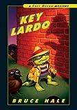 Key Lardo, Bruce Hale, 1599614669