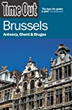 Front cover for the book Time Out Brussels: Antwerp, Ghent, and Bruges by Time Out Guides Ltd
