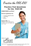 Practice the Pax-Rn! Practice Test Questions for the Pax-Rn, Complete Test Preparation Inc., 1927358760