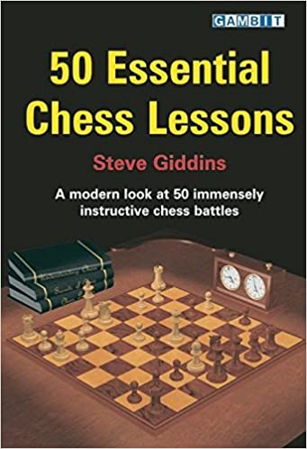 50 Essential Chess Lessons: Steve Giddins: 9781904600411