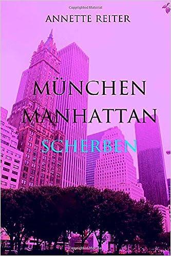 München Manhattan 3: Scherben: Volume 3