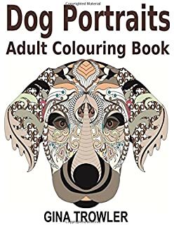 Decorative Dogs: Adult Colouring Book: A Colourful Furry Adventure ...