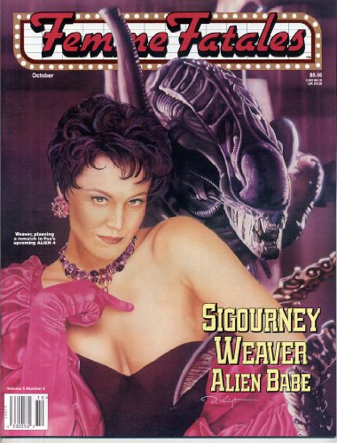 Femme Fatales Journal ALIEN BABE Sigourney Weaver ADRIENNE BARBEAU Chiller Theatre SEXY PIN-UPS October 1996 C (Femme Fatales Arsenal)