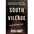 South Village (Ash McKenna Book 3)
